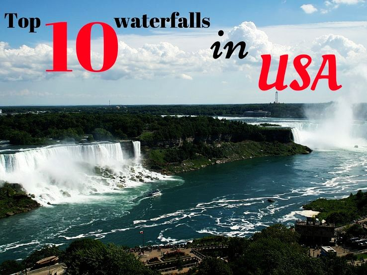 Top 10 waterfalls in USA