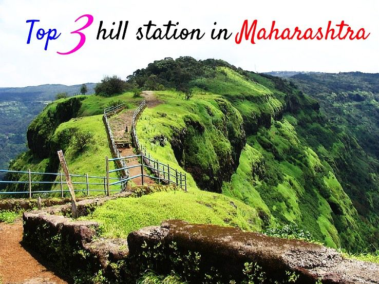 Top 3 hill station in Maharashtra