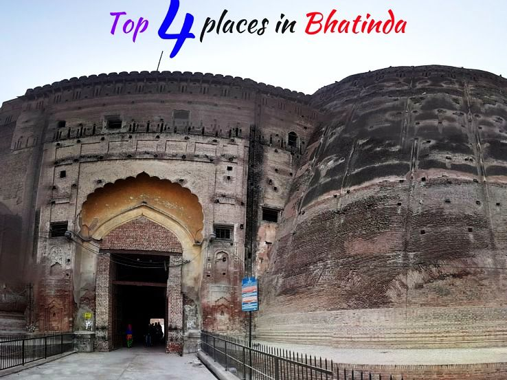 Top 4 places in Bhatinda