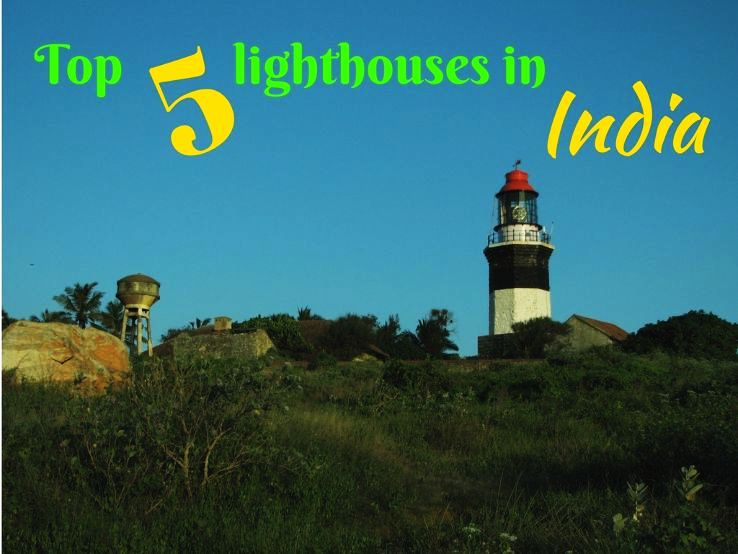 Top 5 lighthouses in India