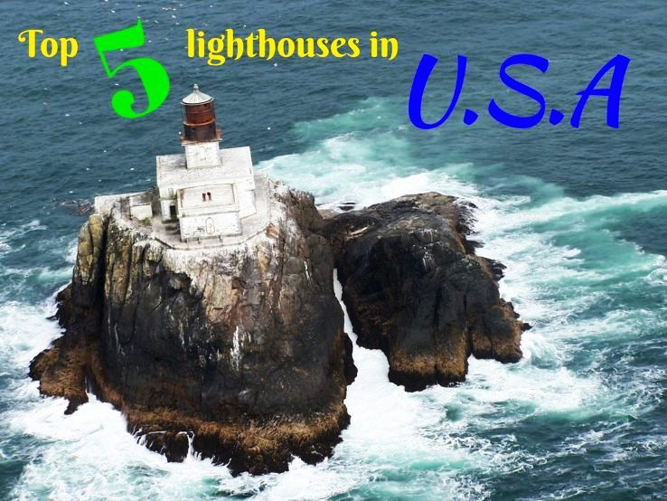 Top 5 lighthouses in U.S.A