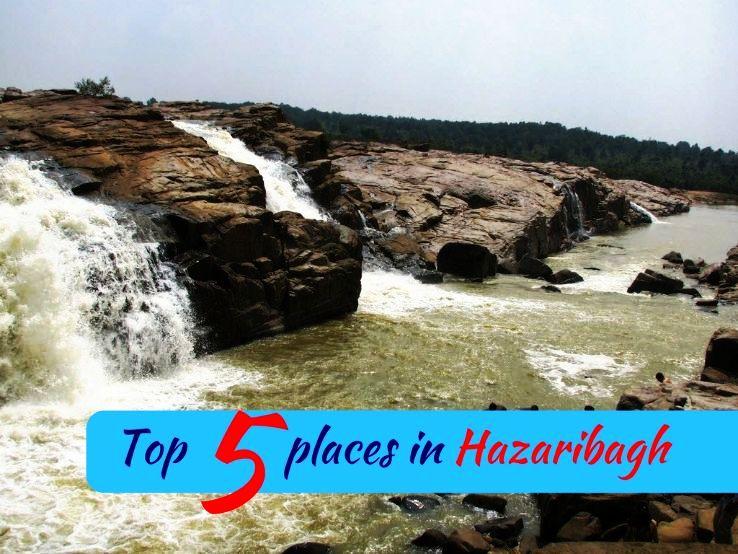 Top 5 places in Hazaribagh