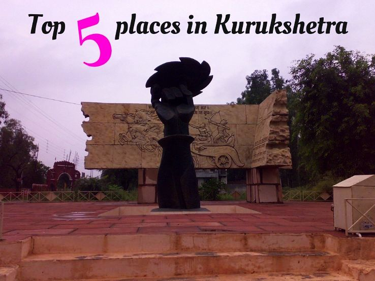 Top 5 places in Kurukshetra