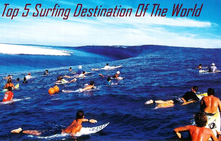 Top 5 Surfing Destination Of The World