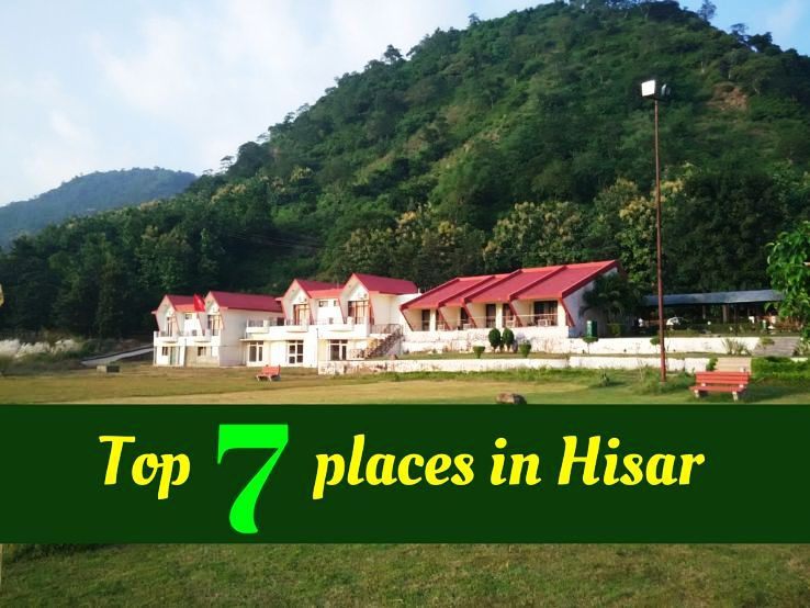 Top 7 places in Hisar