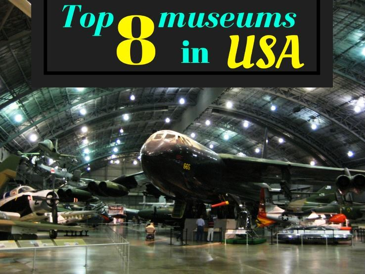 Top 8 museums in USA