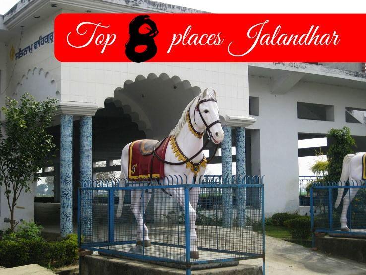 Top 8 places Jalandhar