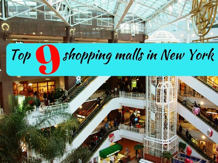 Top 9 shopping malls in New York