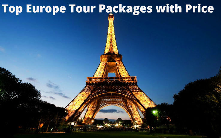 Top Europe Tour Packages with Price
