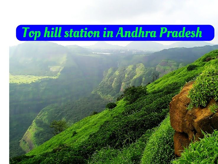 Top hill station in Andhra Pradesh