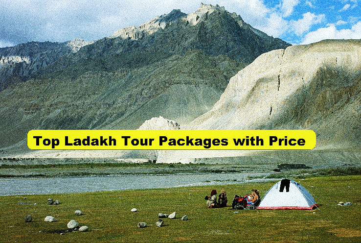 Top Ladakh Tour Packages with Price