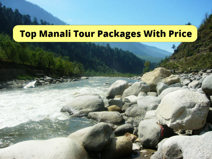 Top Manali Tour Packages With Price