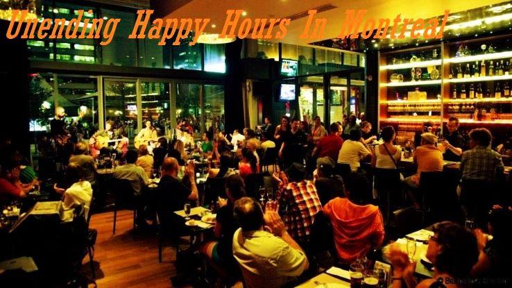 Unending Happy Hours In Montreal