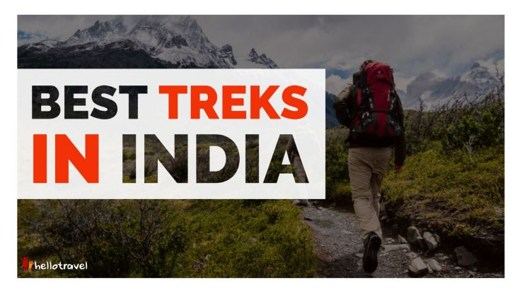 30 Breathtaking Treks in India that Everyone Must Visit for an Adrenaline Rush