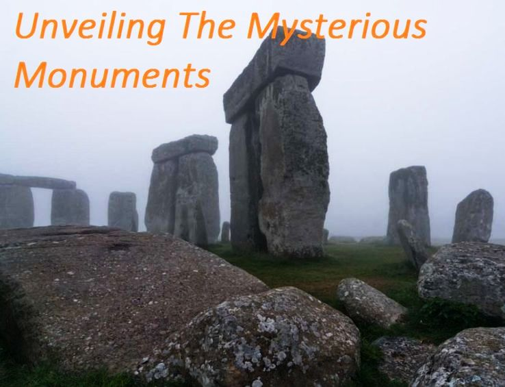 Unveiling The Mysterious Monuments