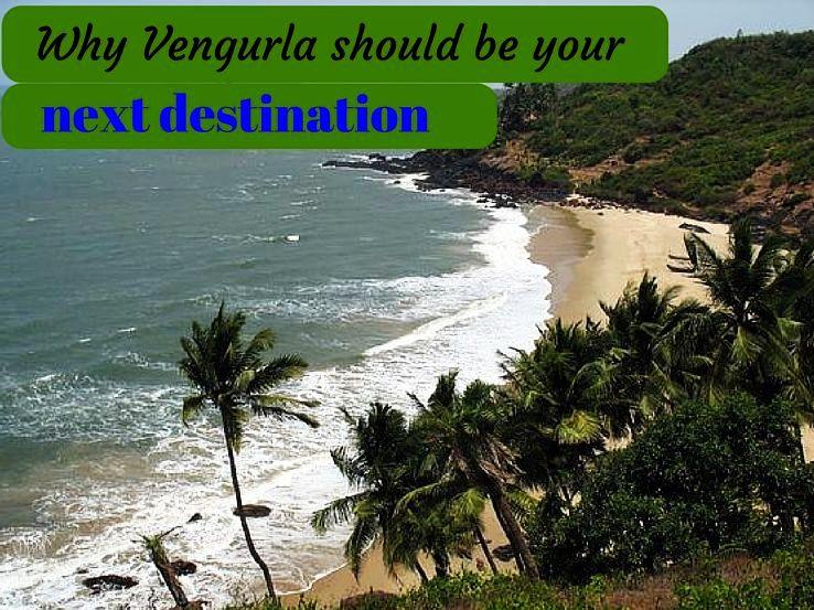 Why Vengurla should be your next destination - Hello ...